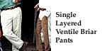 Single Layered Ventile Briar Pants